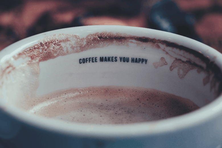 Coffee makes you happy